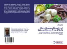 Bookcover of Microbiological Quality at Cottage Cheese from SA&ZG