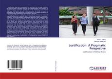 Bookcover of Justification: A Pragmatic Perspective