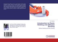 Copertina di Introduction to Plastic Welding and Adhesive Bonding