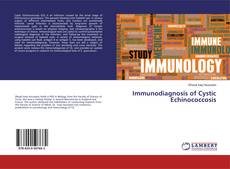Bookcover of Immunodiagnosis of Cystic Echinococcosis