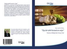 """Bookcover of """"Op de tafel brood en wijn"""""""
