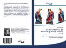 Bookcover of De actualiteit van de boodschap van de Moeder Gods