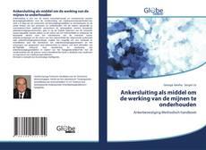 Обложка Ankersluiting als middel om de werking van de mijnen te onderhouden