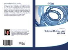 Bookcover of Unie met Christus voor vandaag