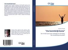 """Bookcover of """"Uw koninkrijk kome"""""""