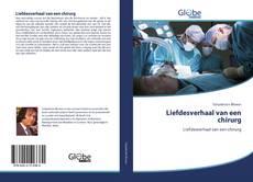 Bookcover of Liefdesverhaal van een chirurg