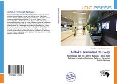 Bookcover of Airlake Terminal Railway