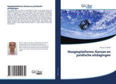 Copertina di Hoogteplatforms: Kansen en juridische uitdagingen