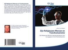 Bookcover of Zijn Religieuzen-Mensen en Transhumanisme