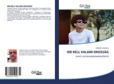 Portada del libro de IDE KELL VALAMI OKOSSÁG