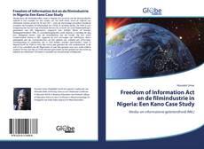 Buchcover von Freedom of Information Act en de filmindustrie in Nigeria: Een Kano Case Study