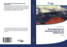 Bookcover of Boswetgeving over duurzaam gebruik van hulpbronnen