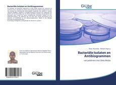 Bookcover of Bacteriële Isolaten en Antibiogrammen