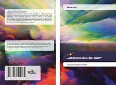 """Buchcover von """"Abstrahieren Sie sich!"""""""