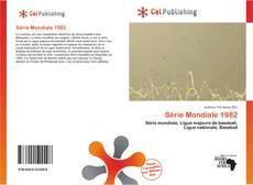 Bookcover of Série Mondiale 1982