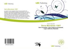 Bookcover of Série Mondiale 1987