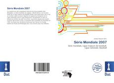 Bookcover of Série Mondiale 2007