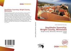 Bookcover of Stockholm Township, Wright County, Minnesota
