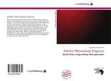 Bookcover of Adobe Photoshop Express