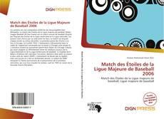 Portada del libro de Match des Étoiles de la Ligue Majeure de Baseball 2006