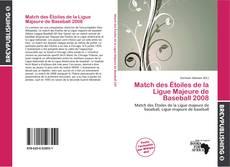 Capa do livro de Match des Étoiles de la Ligue Majeure de Baseball 2008