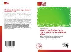 Portada del libro de Match des Étoiles de la Ligue Majeure de Baseball 2009