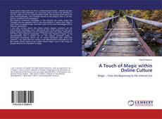 Bookcover of A Touch of Magic within Online Culture
