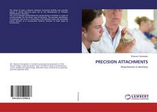 Copertina di PRECISION ATTACHMENTS