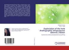Capa do livro de Exploration of the herb Andrographis atropurpurea (Dennst.) Alston