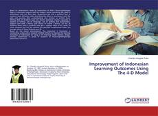 Copertina di Improvement of Indonesian Learning Outcomes Using The 4-D Model