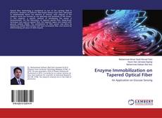 Couverture de Enzyme Immobilization on Tapered Optical Fiber