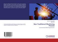 Copertina di Non Traditional Machining Process
