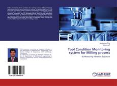 Bookcover of Tool Condition Monitoring system for Milling process