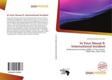 Bookcover of In Your House 9: International Incident