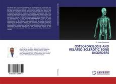 OSTEOPOIKILOSIS AND RELATED SCLEROTIC BONE DISORDERS的封面