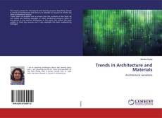 Bookcover of Trends in Architecture and Materials