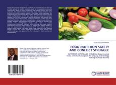 Copertina di FOOD NUTRITION SAFETY AND CONFLICT STRUGGLE