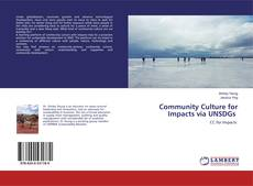 Bookcover of Community Culture for Impacts via UNSDGs