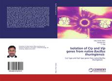 Portada del libro de Isolation of Cry and Vip genes from native Bacillus thuringiensis