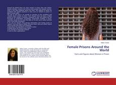 Bookcover of Female Prisons Around the World