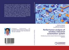 Bookcover of Performance analysis of wireless industrial automation system