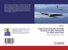 Buchcover von Experimental Study of HVOF Coating of WC- 10CO-4CR on Mild Steel Plate