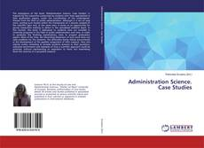 Обложка Administration Science. Case Studies