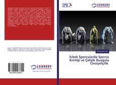 Bookcover of Erkek Sporcularda Sporcu Kimliği ve Çelişik Duygulu Cinsiyetçilik