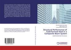 Bookcover of Structural Performance of Cold-Formed Steel in a Composite Beam System
