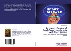 Bookcover of Survey on a Sample of Greek-Cyprus Immigrants with Heart Disease