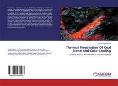Bookcover of Thermal Preparation Of Coal Blend And Coke Cooling