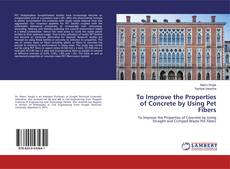 Buchcover von To Improve the Properties of Concrete by Using Pet Fibers