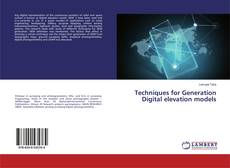 Bookcover of Techniques for Generation Digital elevation models