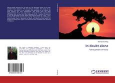 Capa do livro de In doubt alone